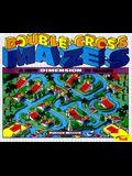 Double Cross Mazes