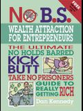No B.S. Wealth Attraction for Entrepreneurs