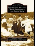 Barnstable Village, West Barnstable and Sandy Neck