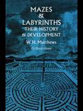 Mazes and Labyrinths: Their History & Development