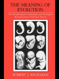 The Meaning of Evolution: The Morphological Construction and Ideological Reconstruction of Darwin's Theory