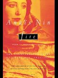 Fire: From a Journal of Love the Unexpurgated Diary of Anaïs Nin, 1934-1937