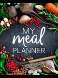 My Meal Planner: Weekly Menu Planner & Grocery List: Modern Calligraphy & Lettering Premium Cover Design: Meal Prep & Shopping List & Pad for Busy ... Mindfulness, Antistress & Organization)
