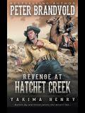 Revenge at Hatchet Creek: A Western Fiction Classic