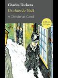 A Christmas Carol / Un chant de Noël: Bilingual Classic (English-French Side-by-Side)