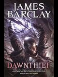 Dawnthief: Chronicles of the Raven 1