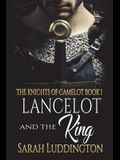Lancelot and the King