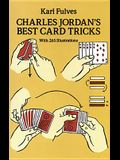 Charles Jordan's Best Card Tricks: With 265 Illustrations