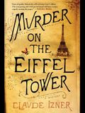 Murder on the Eiffel Tower: A Victor Legris Mystery (Victor Legris Mysteries)