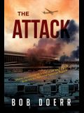 The Attack: (A Clint Smith Thriller Book 1)