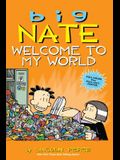 Big Nate: Welcome to My World, Volume 13