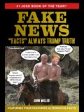 Fake News: facts Always Trump Truth