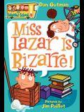 My Weird School #9: Miss Lazar Is Bizarre!