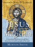 Jesus the Magician