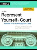 Represent Yourself in Court: Prepare & Try a Winning Civil Case