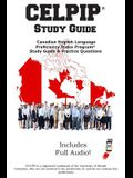 CELPIP Study Guide: Canadian English Language Proficiency Index Program(R) Study Guide & Practice Questions