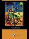 Le Fauteuil Hante (Dodo Press)