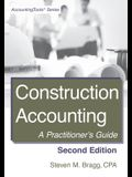 Construction Accounting: Second Edition: A Practitioner's Guide