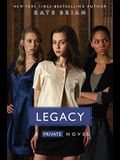 Legacy (Private, Book 6)
