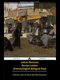 Lettres persanes/Persian Letters (French-English Bilingual Text)