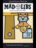 Upside Down Mad Libs