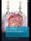 Vocal Rites and Broken Theologies: Cleaving to Vocables in R. Israel Ba'al Shem Tov's Mysticism