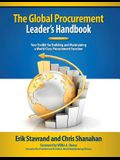 Global Procurement Leaders Handbook: Your Toolkit for Building and Maintaining a World-Class Procurement Function