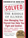 Solved: The Riddle of Illness
