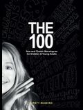 The 100: New and Classic Monologues for Children & Young Adults