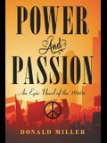 Power and Passion: An Epic Novel of the 1960S