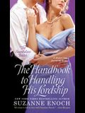 The Handbook to Handling His Lordship (Scandalous Brides Series)