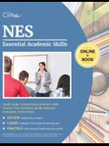 NES Essential Academic Skills Study Guide: Comprehensive Review with Practice Test Questions for the National Evaluation Series Exam