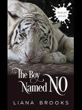 The Boy Named No