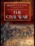 The American Heritage History of the Civil War Lib/E