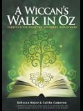 A Wiccan's Walk in Oz: Perspectives from the Southern Hemisphere