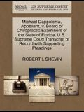Michael Dappolonia, Appellant, V. Board of Chiropractic Examiners of the State of Florida. U.S. Supreme Court Transcript of Record with Supporting Ple