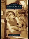 Trailside Museum: The Legend of Virginia Moe