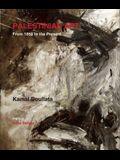 Palestinian Art: 1850-2005