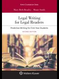 Legal Writing for Legal Readers: Predictive Writing for First-Year Students