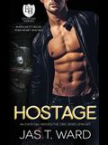 Hostage: An Everyday Heroes World Novel: An Everyday Heroes World