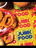Vegan Junk Food: A Down and Dirty Cookbook
