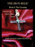 The Iron Relic Book I: The Crossing