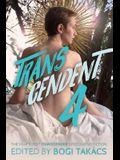 Transcendent 4: The Year's Best Transgender Speculative Fiction