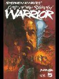 Ninja Volume 5: Lore of the Shinobi Warrior