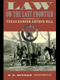 Law on the Last Frontier: Texas Ranger Author Hill