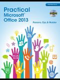 Practical Microsoft Office 2013 [With CDROM]