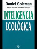 Inteligencia Ecologica = Ecological Intelligence