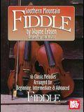Mel Bay presents Southern Mountain Fiddle