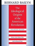 The Ideological Origins of the American Revolution