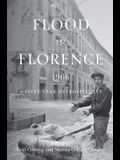 Flood in Florence, 1966: A Fifty-Year Retrospective